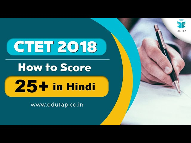 How to Score 25+ in Hindi Language for CTET and State TET Exam
