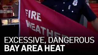 Excessive Heat Warning Issued for Much of Bay Area