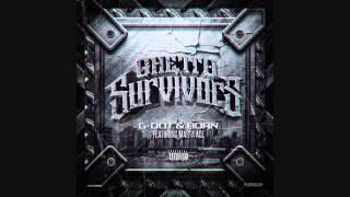 G. Dot & Born - Ghetto Survivors (Ft. Masta Ace) (Cuts by DJ Technic) [Prod. by Ben Hedibi]