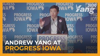 Andrew Yang's Keynote Address at Progress Iowa