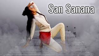 San Sanana [Ashoka] Cover Dancing Version 2.0    HD 720pix