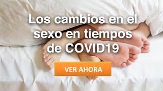 El sexo en tiempos de COVID19