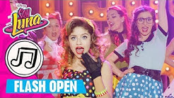 SOY LUNA - 🎵 Flash Open Music Highlights 🎵 | Disney Channel Songs