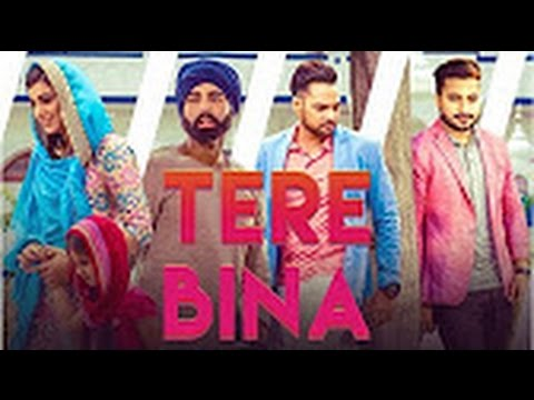 Tere Bina (Full Song) | Monty & Waris Feat Ginni Kapoor | Latest Punjabi Song 2016