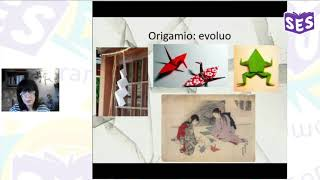 Origamio kaj Esperanto: du universalaj artoj komuniki – Larysa Osadchuk | SES 2020