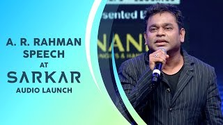 AR Rahman Speech | Sarkar Audio Launch