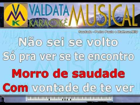 Saudade   Pedro Paulo e Matheus   Karaoke