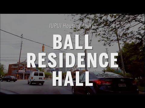 IUPUI Housing Tours : Ball Residence Hall