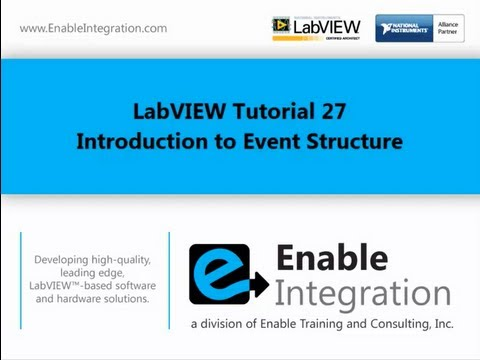 LabVIEW Tutorial 27 - Event Driven Programming (Enable Integration)