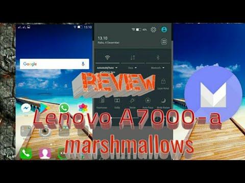 Review Lenovo A7000-a marshmallow