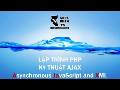 Lập trình PHP: Kỹ thuật AJAX (Phần 1/3)