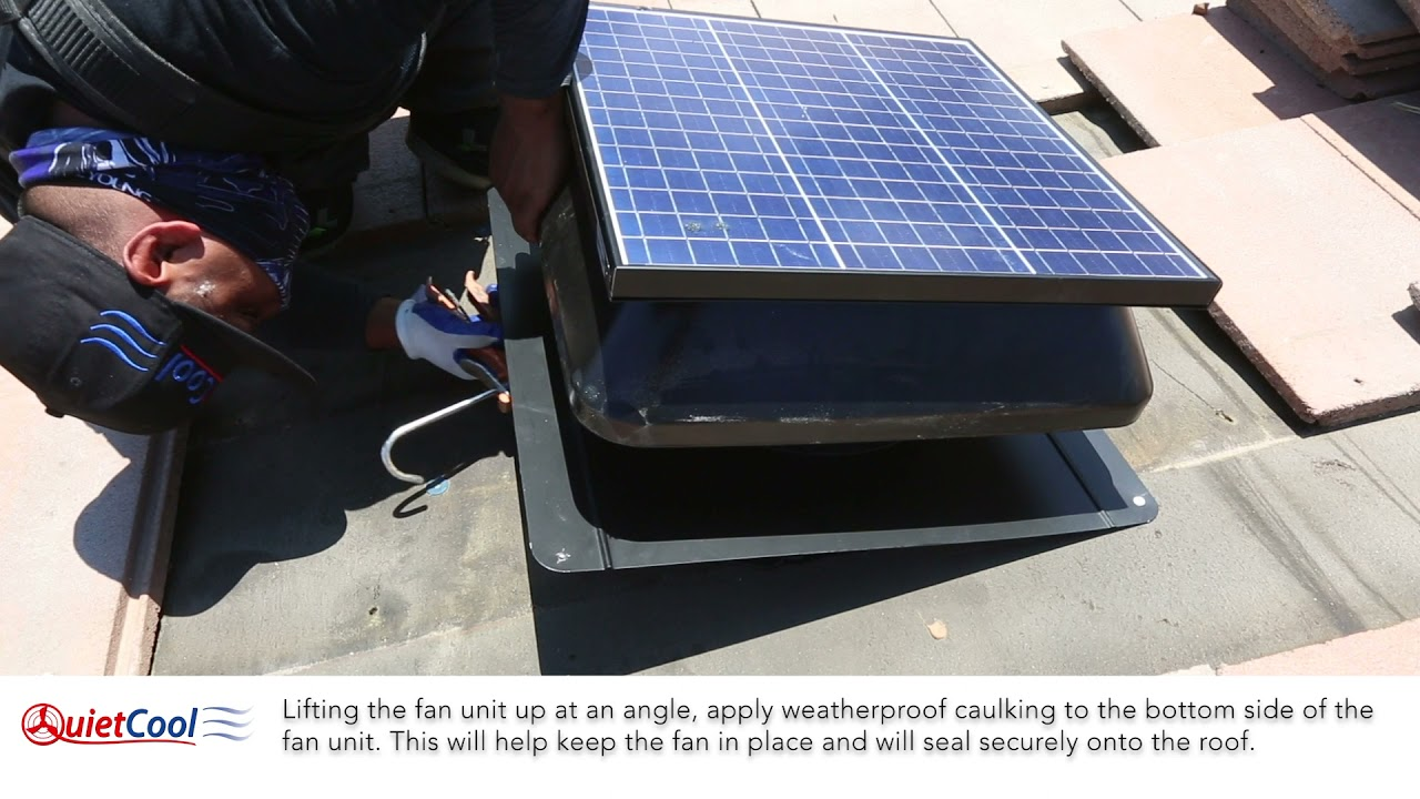 How To Install Roof Mounted Solar Attic Fan