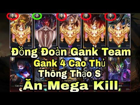 Liên Quân | Đồng Đoàn Gank 4 Cao Thủ Thông Thạo S - 1 Mình Gank Team Ăn Mega Kill Cực Hay