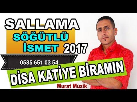 Disa Ketiye Biramın 2017 Zurnalı Versiyon - Sögütlü ismet 2017