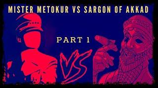 Sargon vs Mister Metokur back story ( part 1 ) *ends at 2:18:20*