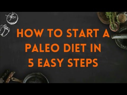 How To Start A Paleo Diet In 5 Steps