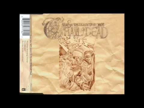 ...And You Will Know Us By The Trail Of Dead - Another Morning Stoner mp3