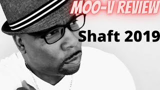 SHAFT (2019) Movie Review