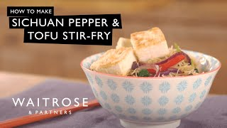 Sichuan pepper & tofu stir-fry - Waitrose