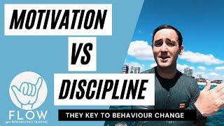 Motivation vs Discipline