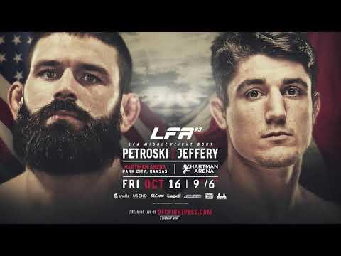 LFA 93: Petroski vs. Jeffery