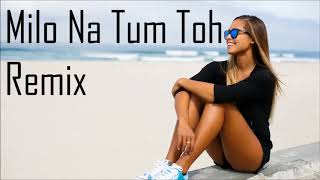 milo-na-tum-to-hum-ghabraye-dj-remix-heer-ranjha-hindi-song-remix