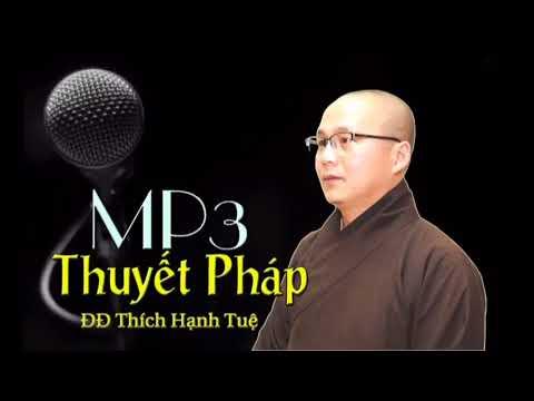 5 PPP Số 13 - Chuột Sa Hũ Nếp=ĐĐ Thích Hạnh Tuệ-[ Thuyết Pháp MP3]