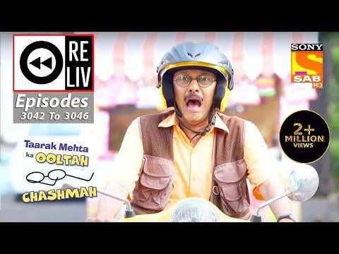 Weekly ReLIV - Taarak Mehta Ka Ooltah Chashmah -23rd Nov 2020 To 28th Nov 2020-Episodes 3042 To 3046