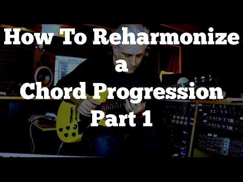 How To Reharmonize a Chord Progression Part 1
