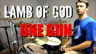 LAMB OF GOD - One Gun - Drum Cover