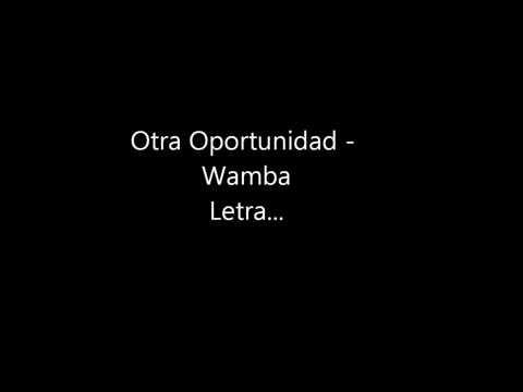 Otra Oportunidad Wamba - Letra