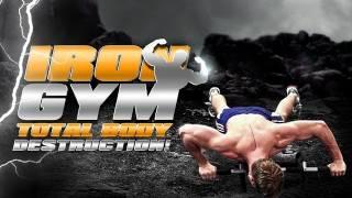 Iron Gym: Total Body Destruction!
