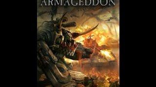 первый взгляд - Warhammer 40000: Armageddon, ч.1