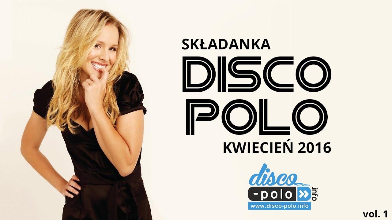 Składanka Disco Polo Kwiecień 2016 vol.1 (Disco-Polo.info)