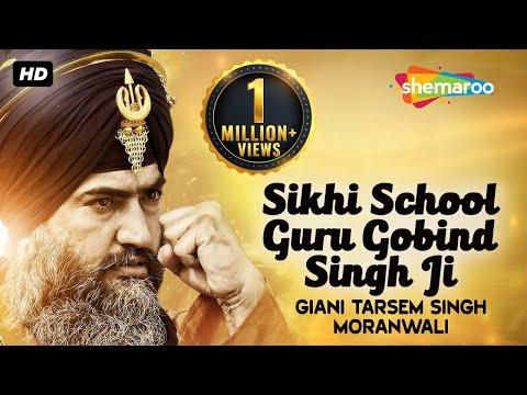 Sikhi School Guru Gobind Singh Ji - Giani Tarsem Singh Moranwali (IGMDJ)