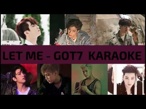 Let Me - GOT7 Karaoke (Hangul/Romanization)