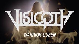 Visigoth – Warrior Queen (OFFICIAL VIDEO)