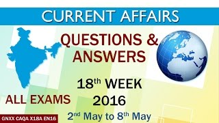 Current Affairs Q&A 18th Week (2nd May to 8th May) of 2016