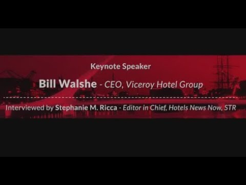 Interview: Bill Walshe, CEO Viceroy Hotel Group