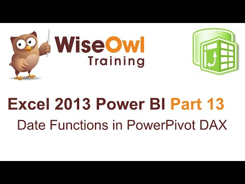 Excel 2013 Power BI Tools Part 13 - Date Functions within PowerPivot / DAX