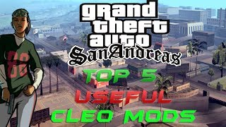 GTA San Andreas Top 5 USEFUL Cleo Mods 2017