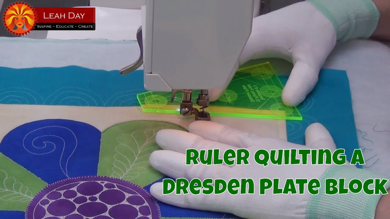 Ruler Quilting A Basic Dresden Plate Block Beginner Quilting Tutorial With Leah Day