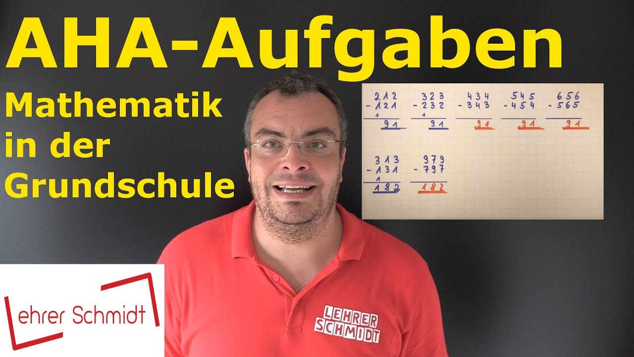 AHA-Aufgaben | Mathematik - einfach erklärt | Lehrerschmidt