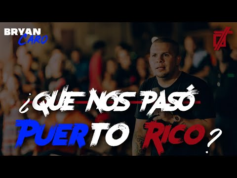 Tema: Que nos paso Puerto Rico ? - Evangelista Bryan Caro