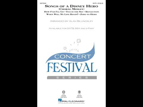 Songs Of A Disney Hero (SATB) - Arranged By Alan Billingsley