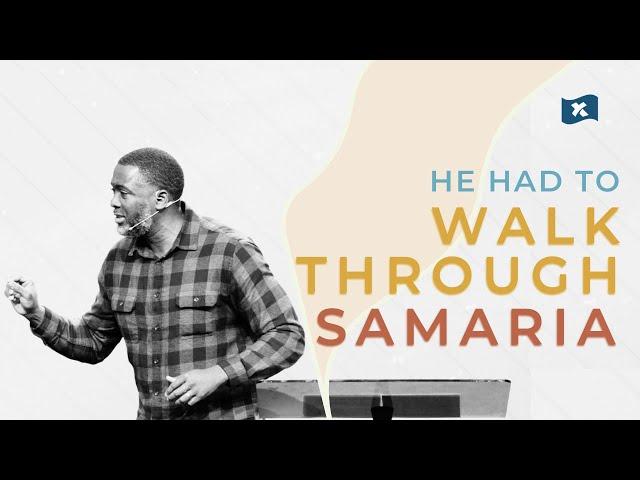 He Had to Walk Through Samaria | Cornelius Fisher
