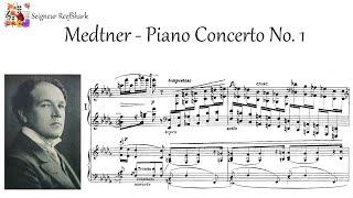 Medtner - Piano Concerto No. 1 (Tozer) [500 subs special]