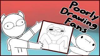 Poorly Drawing Fans W/ TheOdd1sOut