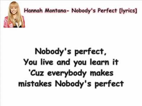 Hannah Montana Nobody S Perfect Lyrics Hq Youtube Meet miley cyrus rock star edition radio disney jams, vol. hannah montana nobody s perfect