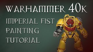 Games Workshop Tutorial: How To Paint Imperial Fists Space Marines